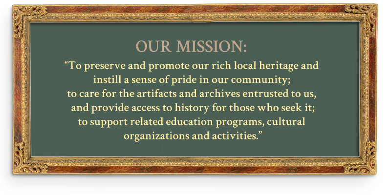 Mission - Ionia County Historical Society - Ionia, MI