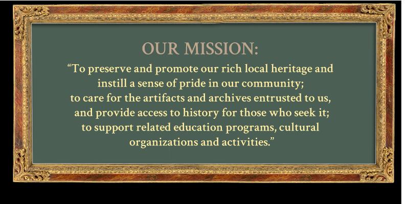 Mission - Ionia County Historical Society - Ionia, MI
