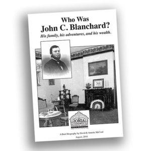 Who Was Jon C. Blanchard? - John C. Blanchard house - Ionia, MI