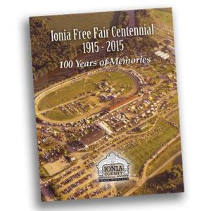 Ionia Free Fair Centennial cover - Ionia County Historical Society - Ionia, MI
